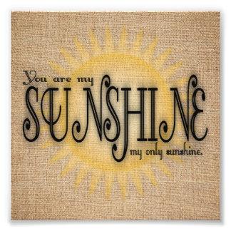 Vous êtes mon soleil sur la toile de jute photographie d'art