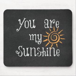 Vous êtes mon soleil tapis de souris