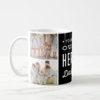 Vous êtes notre collage de photo de papa de héros mug blanc