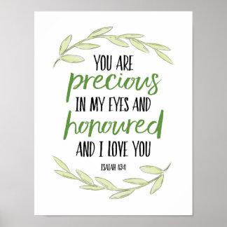 Vous êtes précieux dans mes yeux - 43:4 d'Isaïe Poster