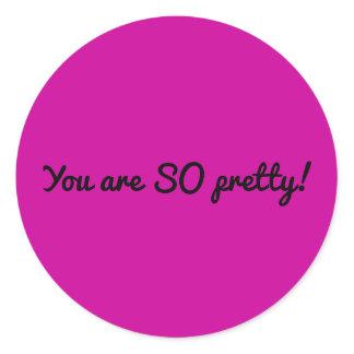 Vous êtes SI jolis (la feuille d'autocollants) Sticker Rond