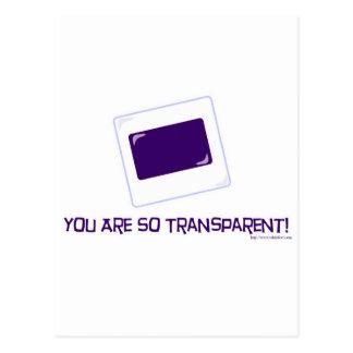 Vous êtes si transparents ! carte postale