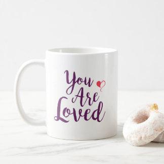 Vous êtes tasse aimée