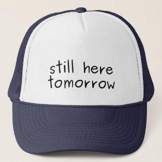 Vous êtes toujours ici demain partout casquette