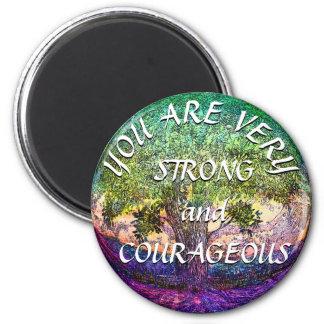 Vous êtes très forts et courageux magnet rond 8 cm
