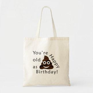 Vous êtes vieux en tant que… joyeux emoji drôle de sac fourre-tout
