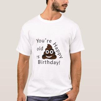 Vous êtes vieux en tant que… joyeux emoji drôle de t-shirt