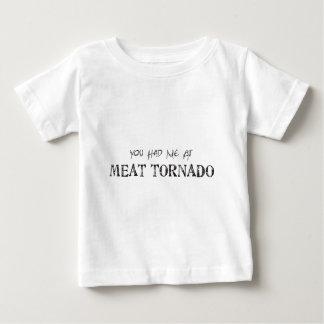 Vous m'avez eu à la tornade de viande t-shirt pour bébé