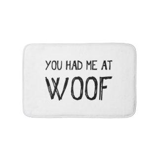 Vous m'avez eu au tapis de bain de Woof