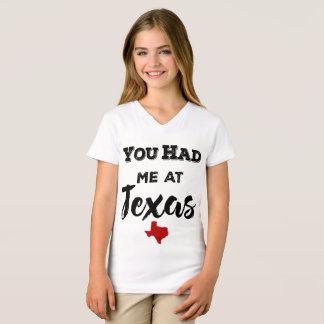 Vous m'avez eu au V-cou des filles du Texas T-shirt