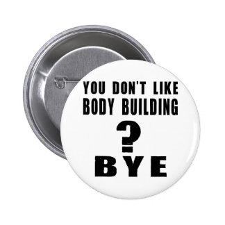 Vous n'aimez pas la musculation ? Bye Pin's