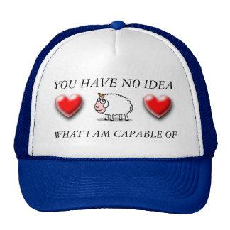 vous n'avez aucune idée ce qui je suis capable des casquettes
