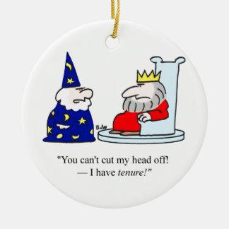 Vous ne pouvez pas couper ma tête - j'ai la tenure ornement rond en céramique
