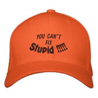 VOUS NE POUVEZ PAS, DIFFICULTÉ, stupide ! ! ! ! ! Casquette Brodée