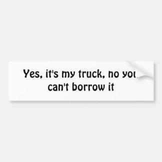 Vous ne pouvez pas emprunter mon adhésif pour pare autocollant de voiture