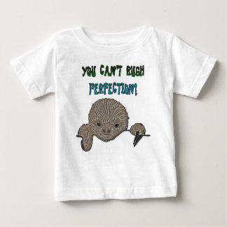 Vous ne pouvez pas précipiter la paresse de bébé t-shirt pour bébé