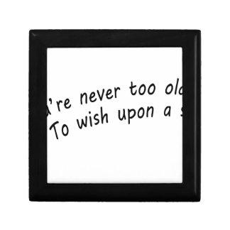 vous n'êtes jamais trop vieux, pour souhaiter sur petite boîte à bijoux carrée