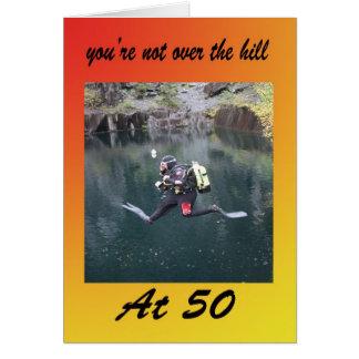 Vous n'êtes pas au-dessus de la colline à 50 carte de vœux