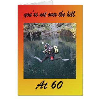 Vous n'êtes pas au-dessus de la colline à 60 carte de vœux