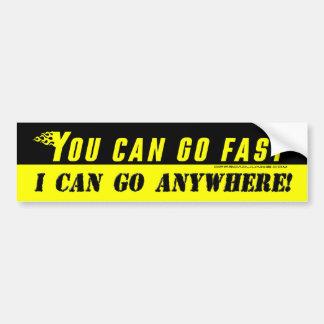 Vous pouvez aller rapidement, je pouvez aller n'im autocollant pour voiture