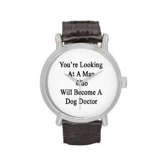 Vous regardez un homme qui deviendra un chien Doct Montres Bracelet