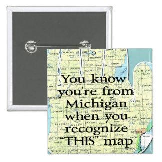 Vous savez que vous êtes le Michigan quand vous Badge Carré 5 Cm