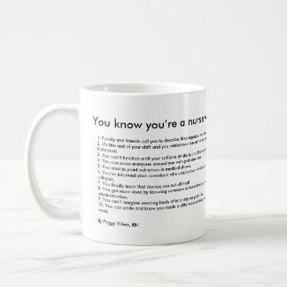 Vous savez que vous êtes une infirmière quand… mug