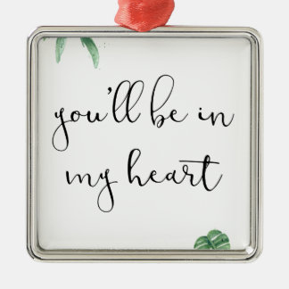 Vous serez à mon coeur ornement carré argenté