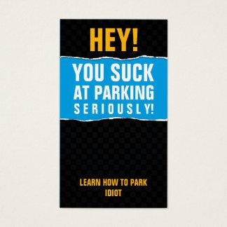 Vous sucez à la carte de stationnement