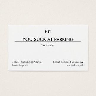 Vous sucez au stationnement. (version cartes de visite