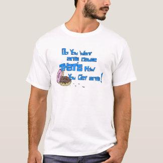 Vous voulez des fourmis ! t-shirt