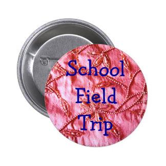 Voyage de SchoolField Pin's Avec Agrafe