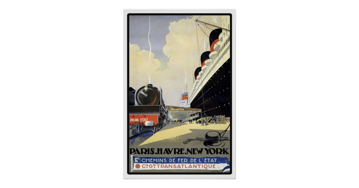 voyage vintage de paris le havre new york posters zazzle. Black Bedroom Furniture Sets. Home Design Ideas
