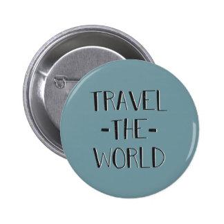 Voyagent le bouton du monde badges
