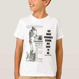 Voyez ce que le troisième cycle d'université a t-shirt
