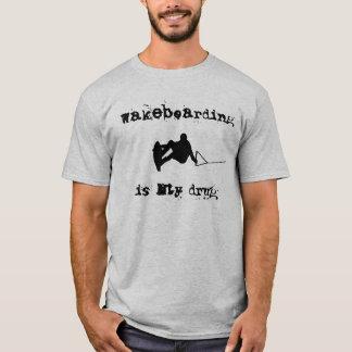 Wakeboarding est mon T-shirt de drogue