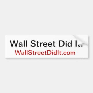 Wall Street l'a fait., WallStreetDidIt.com Autocollant Pour Voiture