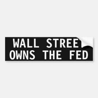 Wall Street possède le Fed Autocollant De Voiture