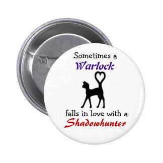 Warlock peut aimer un Shadowhunter Badges