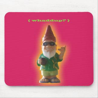 Whaddup ? Mousepad de gnome Tapis De Souris