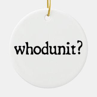 whodunit ? ornement rond en céramique