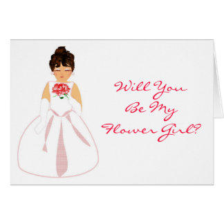 """""""Will You Be My Flower Girl I""""- Customizable Greeting Cards"""