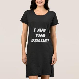 Wmns je suis la valeur ! Robe de T-shirt