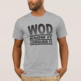 WOD. Sachez-le. Conquérez-le T-shirt