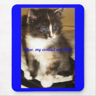 Wouah, mes contacts sont secs ! tapis de souris