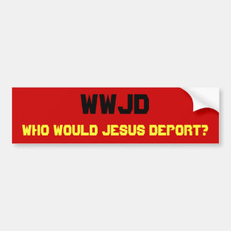 WWJD, qui Jésus expulserait ? Autocollant De Voiture