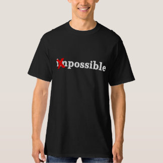 x impossible possible t-shirt
