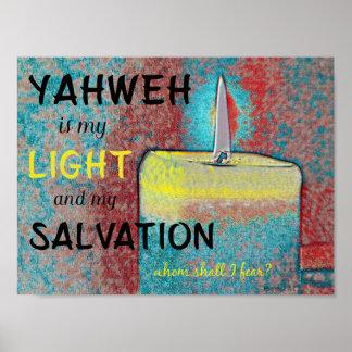 Yahweh chrétien est ma lumière et mon salut poster