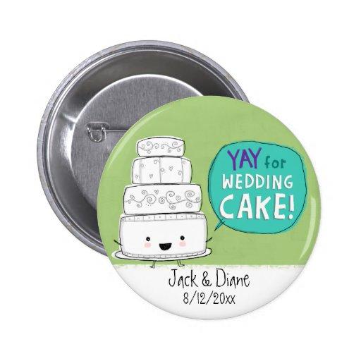 YAY pour le gâteau de mariage !  Personnalisable Pin's Avec Agrafe
