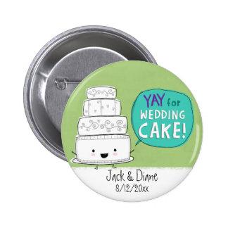 YAY pour le gâteau de mariage !  Personnalisable Badge Rond 5 Cm